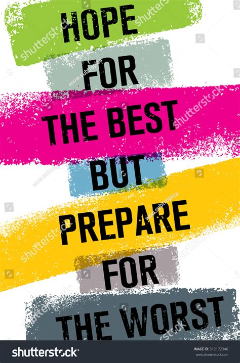 Hope Best Prepare Worst Inspiring Creative Stock Vector