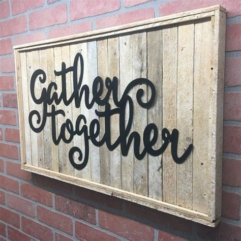 This year there will just be three of us at our thanksgiving table. Rustic Metal Gather Together Wood Wall Decor (With images)   Wood wall decor, Rustic metal, Decor
