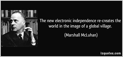 The New Electronic Independence Recreates The World In