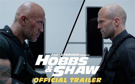 fast furious hobbs shaw official trailer itsbizkit