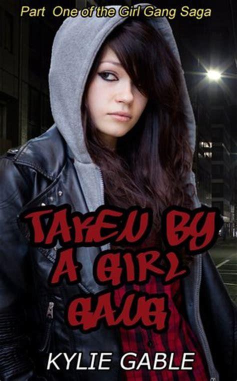 girl gang  girl gang saga book   kylie