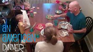 A Typical American Family Dinner... in 8 Steps | The ...