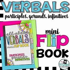 Verbals Mini Flip Book Participles, Gerunds, Infinitives