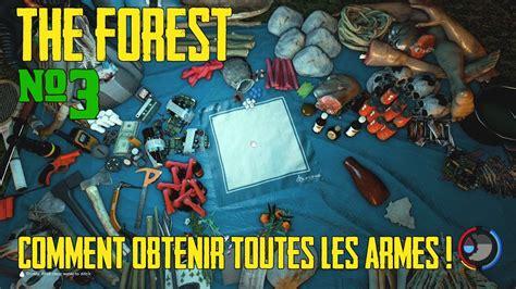 The Forest  Comment Obtenir Toutes Les Armes ! (044c0
