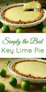 Simply the Best Key Lime Pie Recipe I've found! This ...