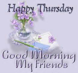 Good Morning Happy Thursday Friends