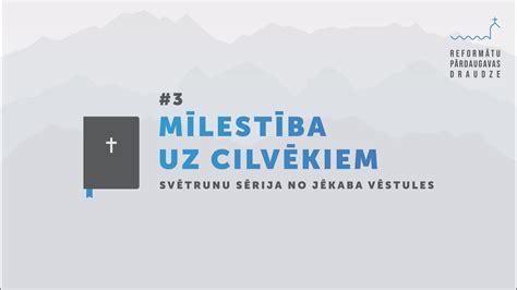MĪLESTĪBA UZ CILVĒKIEM - YouTube