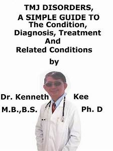 Tmj Disorders  A Simple Guide To The Condition  Diagnosis