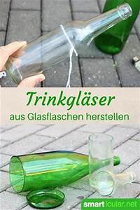 Glasschneider Für Flaschen : n tzliche dinge aus flaschen und gl sern anleitung zum selbermachen ~ Watch28wear.com Haus und Dekorationen