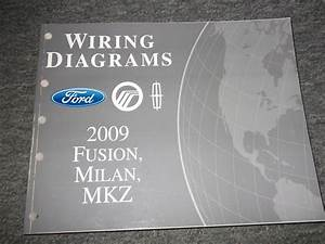 2009 Ford Fusion Mercury Milan Lincoln Mkz Electrical Wiring Diagram Manual Ewd