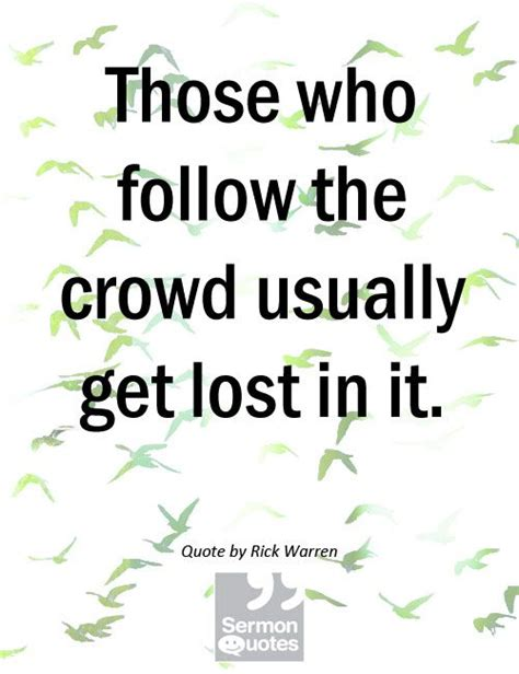follow the quotes quotes about not following the crowd quotesgram