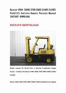 Hyster C004  S60 E S70e S80e S100e S120e  Forklift Service