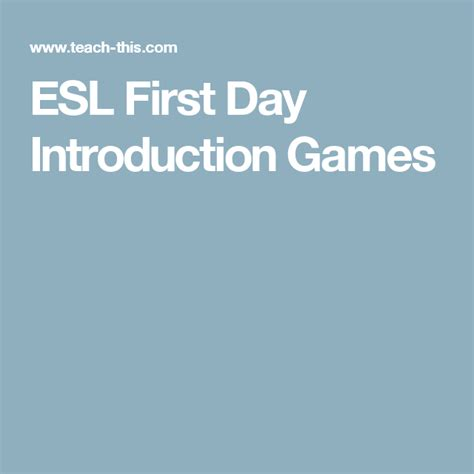 day introduction games  images esl games