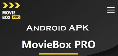 moviebox pro apk    android latest vesion