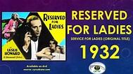 Reserved for Ladies 1932 dvd / cyruskane.com ...