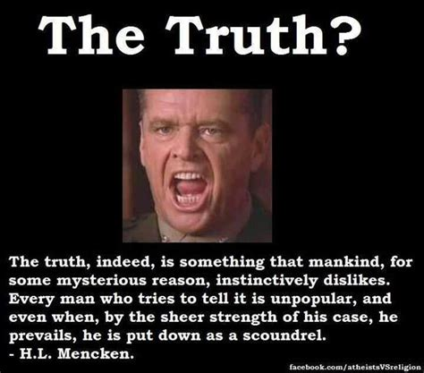 You Can T Handle The Truth Meme - cant handle the truth quotes quotesgram