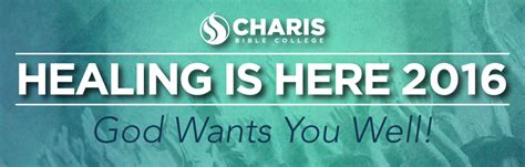 healing charis bible college