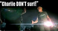 APOCALYPSE NOW Files: CHARLIE DON'T SURF!
