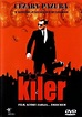 Kiler (Film) - TV Tropes