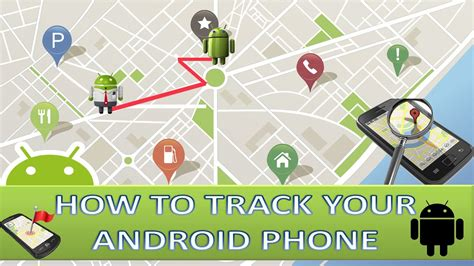 how to track location of android mobile phone