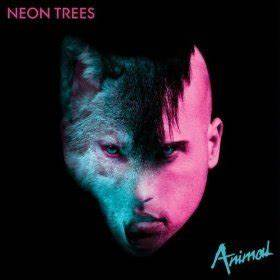 Neon Trees – Animal Lyrics