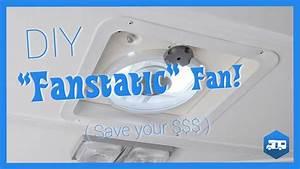 Diy - Rv  U0026 39 Fantastic U0026 39  Fan - Save Hundreds
