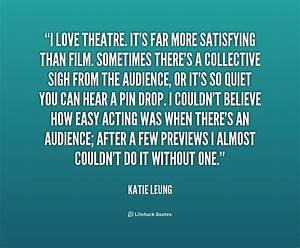 Tech Theatre Qu... Power Of Theatre Quotes