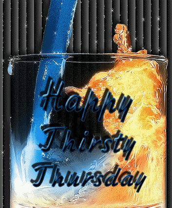 happy thirsty thursday comments myspace happy thirsty