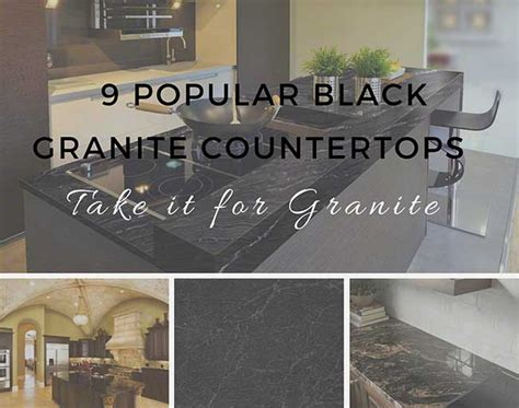 take it for granite 9 popular black granite countertops
