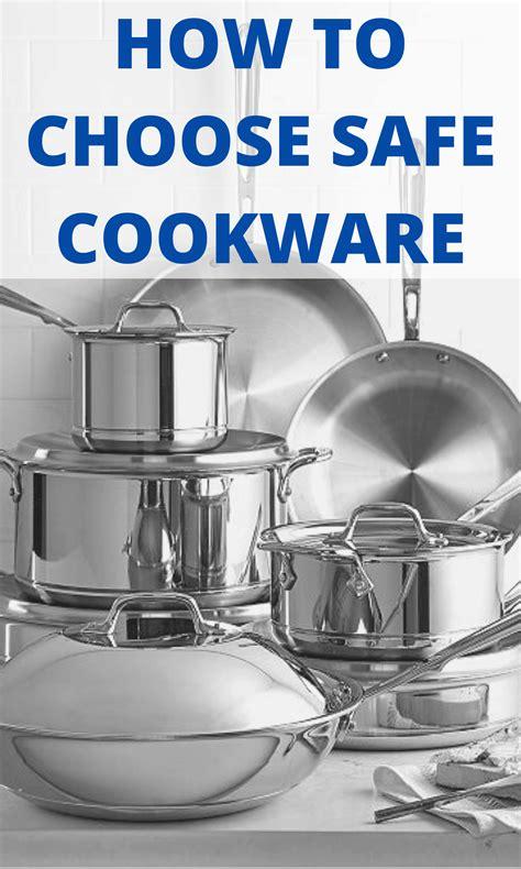 toxic cookware safest cookware  toxic cookware ceramic cookware