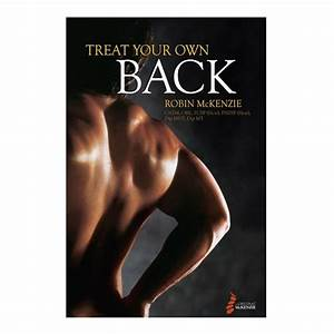 Treat Your Own Back  Self Treatment Guide To Back Pain
