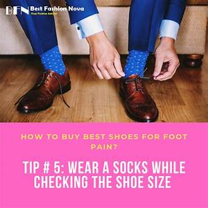 How To Buy Best Shoes For Foot Pain