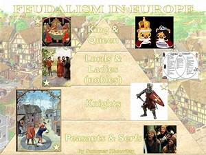D A T A  Scholars  Feudalism In Medieval Europe