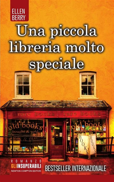 Piccola Libreria by Una Piccola Libreria Molto Speciale Newton Compton Editori