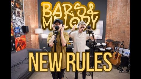 New Rules || Bars And Melody Cover Chords