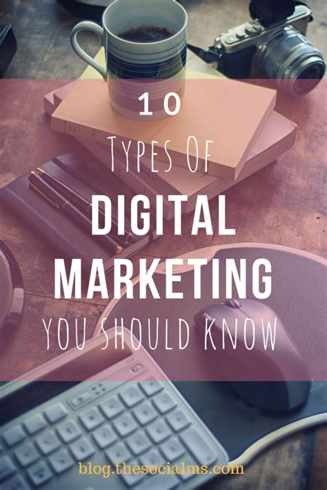 Digital Advertising by 10 Types Of Digital Marketing You Should And