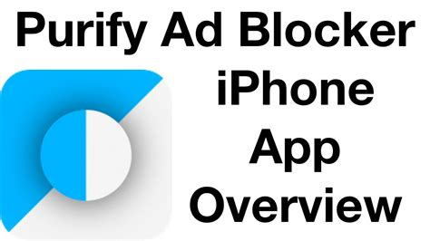 iphone ad blocker purify iphone ad blocker overview