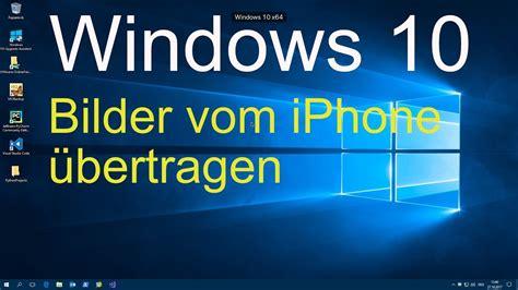 windows  bilder vom iphone uebertragen youtube