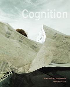 Test Bank For Cognition  First Canadian Edition Mark H