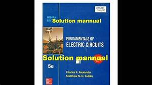 Solution Manual Of Fundamental Of Electric Circuit By