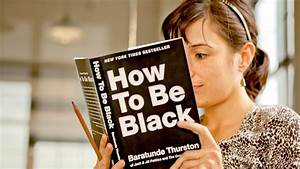 How To Be Black With Baratunde Thurston - YouTube