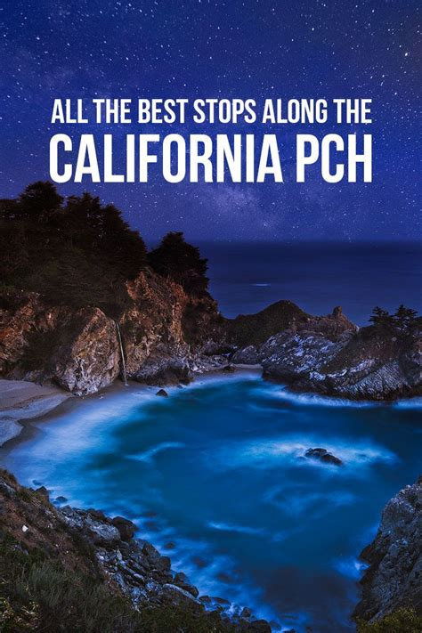 The Ultimate California Coast Road Trip All The Best
