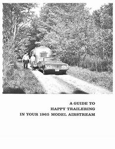 Airstream 1965 Travel Trailer Caravel Owners Manual User