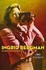 Watch Ingrid Bergman: In Her Own Words Streaming Online ...