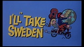 I'll Take Sweden (Blu-ray) : DVD Talk Review of the Blu-ray