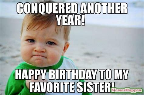 Birthday Sister Meme - 17 best images about memes on pinterest kevin hart happy birthday meme and happy birthday
