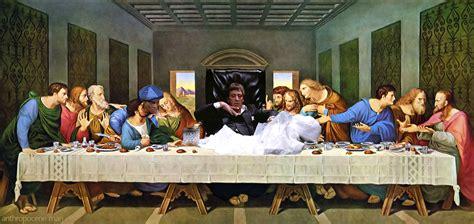 Last Supper Meme - the last supper of the meme memes