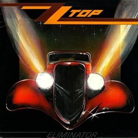 Best Album Zz Top Eliminator 100 Best Albums Of The Eighties