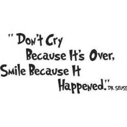Don't cry bec... 8th Grade Grad Quotes
