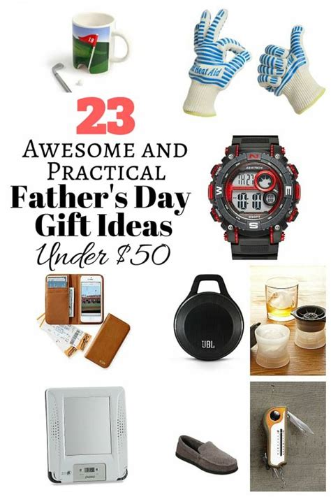 23 awesome and practical father s day gift ideas under 50 the budget diet